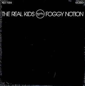 "Real Kids - Foggy Notion 10"" (Norton)"