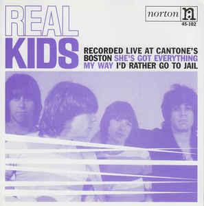 "Real Kids - Live At Cantone's 7"" (Norton)"