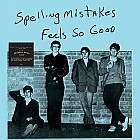 Spelling Mistakes - Feels So Good lp (Real Groovy Records )