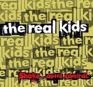 Real Kids - Shake...Outta Control lp (Ugly Pop Records)