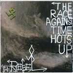 The Rebel - The Race Against Time Hots Up lp (Junior Aspirin)