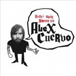 "Alex Cuervo - Hallo Mein Name Is 7"" (Red Lounge)"