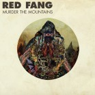 Red Fang - Murder The Mountains lp (Relapse)