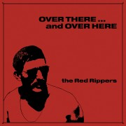 Red Rippers - Over There and Over Here lp (Paradise of Bachelors