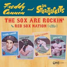 "Freddy Cannon & Los Straitjackets - The Sox Are Rockin' 7"" RSD!"