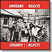 Cockney Rejects - Unheard Rejects lp (Beat Generation)