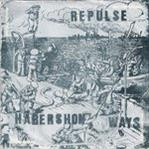 "Repulse - Habershon Ways 7"" (Cameleon Records FRANCE))"