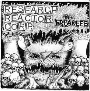 "Research Reactor Corp. / The Freakees - Split 7"" [Goodbye Boozy]"