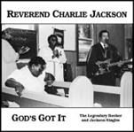 Rev. Charlie Jackson - God's Got It! LP (Crypt)
