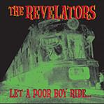 Revelators - Let a Poor Boy Ride lp (Crypt Records)