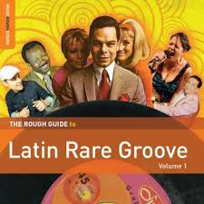The Rough Guide To Latin Rare Groove lp (Rough Guides)