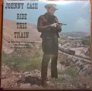 Johnny Cash - Ride This Train lp (DOL)
