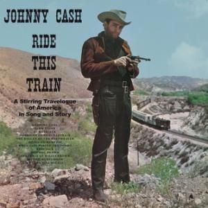 Johnny Cash - Ride This Train lp (Doxy)