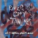 River City Tanlines - All 7 Inches and 2 More cd (Dirtnap)