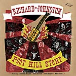 Richard Johnston - Foot Hill Stomp lp (Stag-O-Lee)