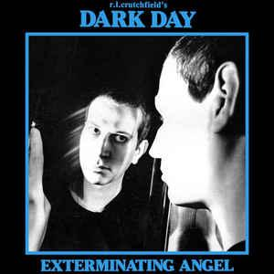 Dark Day - Exterminating Angel lp (Dark Entries)