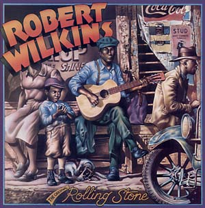 Wilkins, Robert - The Original Rolling Stone lp (Yazoo)