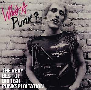 Who's A Punk? Very Best of British Punksploitation lp