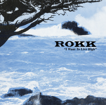 Rokk - I Want To Live High lp (Soul Craft)