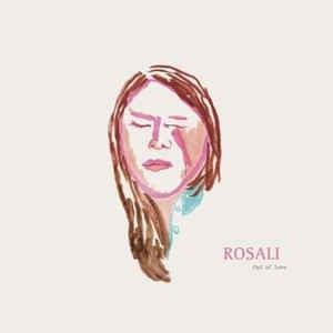 Rosali - Out of Love lp (Siltbreeze)
