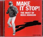 Ross Johnson Make It Stop! The Most Of Ross Johnson cd (Goner)