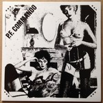 "P.F. Commando - Rough Sound 7"" (Ugly Pop Records)"