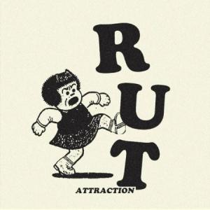 "Rut - Attraction 7"" (Digital Regress)"