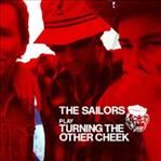 Sailors - Play Turning The Other Cheek cd (Dropkick, Australia)