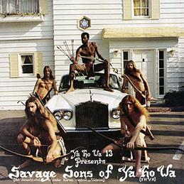 Ya Ho Wa 13- Savage Sons of Ya Ho Wa lp (Drag City)