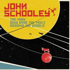 John Schooley - The Man Who Rode The Mule... lp (Voodoo Rhythm)
