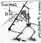 Screaming Dead - Children Of The Boneyard Stones 7""