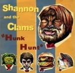 "Shannon & The Clams - Hunk Hunt 7"" (Weird Hug)"