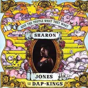 Sharon Jones & - Give The People What They Want lp (Daptone)