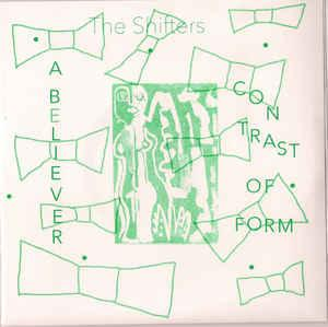 "The Shifters - A Believer 7"" (Market Square)"
