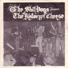 "Shitdogs - The History of Cheese dbl 7"" (Last Laugh)"