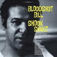 Bloodshot Bill - Shook Shake lp (Norton)