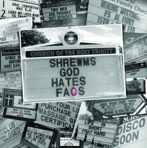 The Shrewms - God Hates Faqs lp (Swashbuckling Hobo)