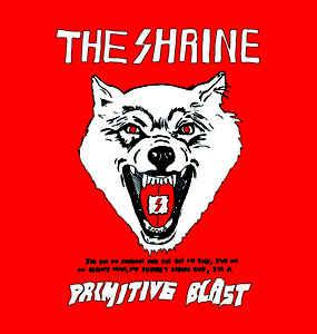The Shrine - Primitive Blast LP (Tee Pee)