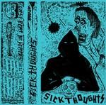 Sick Thoughts - Last Beat of Death cassette (mina's world)