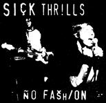 "Sick Thrills - No Fashion 7"" (Eastern Watts)"