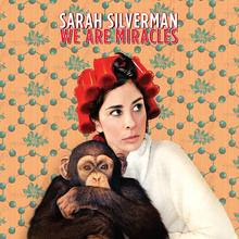 Sarah Silverman - We Are Miracles lp (Sub Pop)