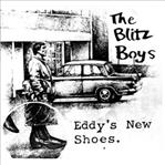 "Blitz Boys - Eddy's New Shoes 7"" (Sing Sing)"
