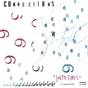 Connections - Into Sixes lp (Anyway Records)