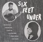 Six Feet Under lp (Big Wedge Records)