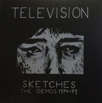 Television - Sketches Demos 1974-75 lp (Arkain Filloux)