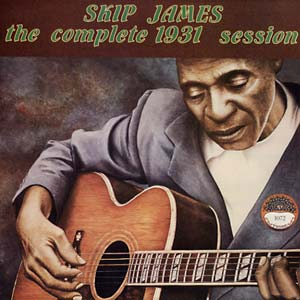 James, Skip - The Complete 1931 Session lp (Yazoo)