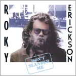 Roky Erickson - Don't Slander Me cd (Light In the Attic)