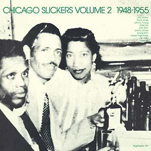 Chicago Slickers 2 1948-1955 lp (Nighthawk)