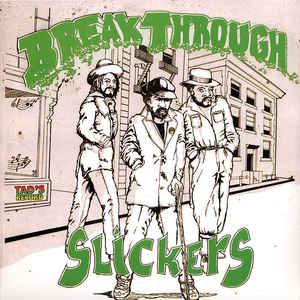 Slickers - Breakthrough lp (Tad's Records)