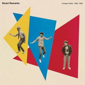 Smart Remarks - Foreign Fields 1982-1984 lp (Manufactured)
